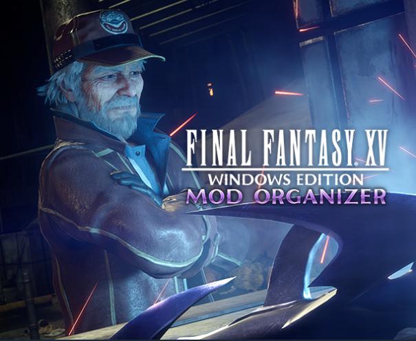 Final Fantasy XV Windows Edition Mod Organizer